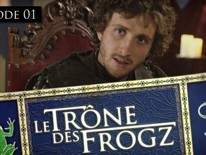 Le Trône des Frogz (Saison 2) – Série